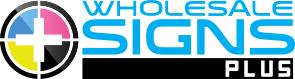 Wholesale Signs Plus | Sign & Printing Broker | Bulk Sign Discounts